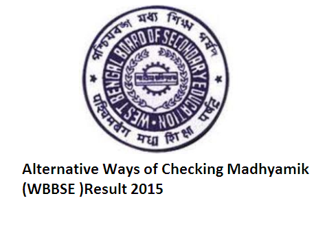 How to check result of Madhyamik 2015 in alternative ways