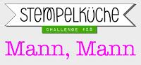 http://www.stempelkueche-challenge.blogspot.de/2015/09/stempelkuche-challenge-28-mann-mann.html