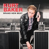 "Kurt Baker - ""Brand New Beat"""