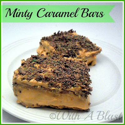 With A Blast : Minty Caramel Bars