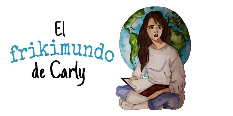 EL FRIKIMUNDO DE CARLY (blog literario)
