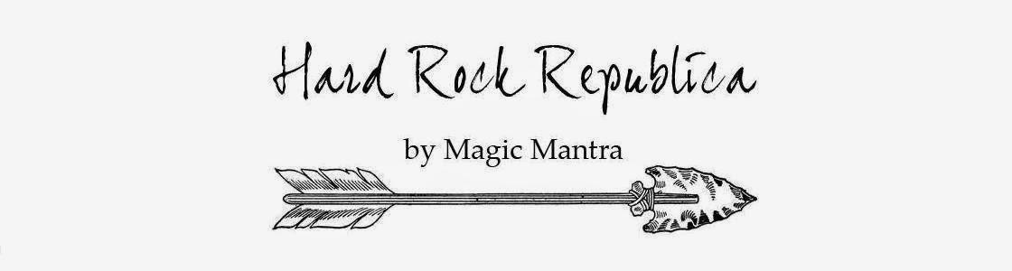 Hard Rock Republica by Magic Mantra