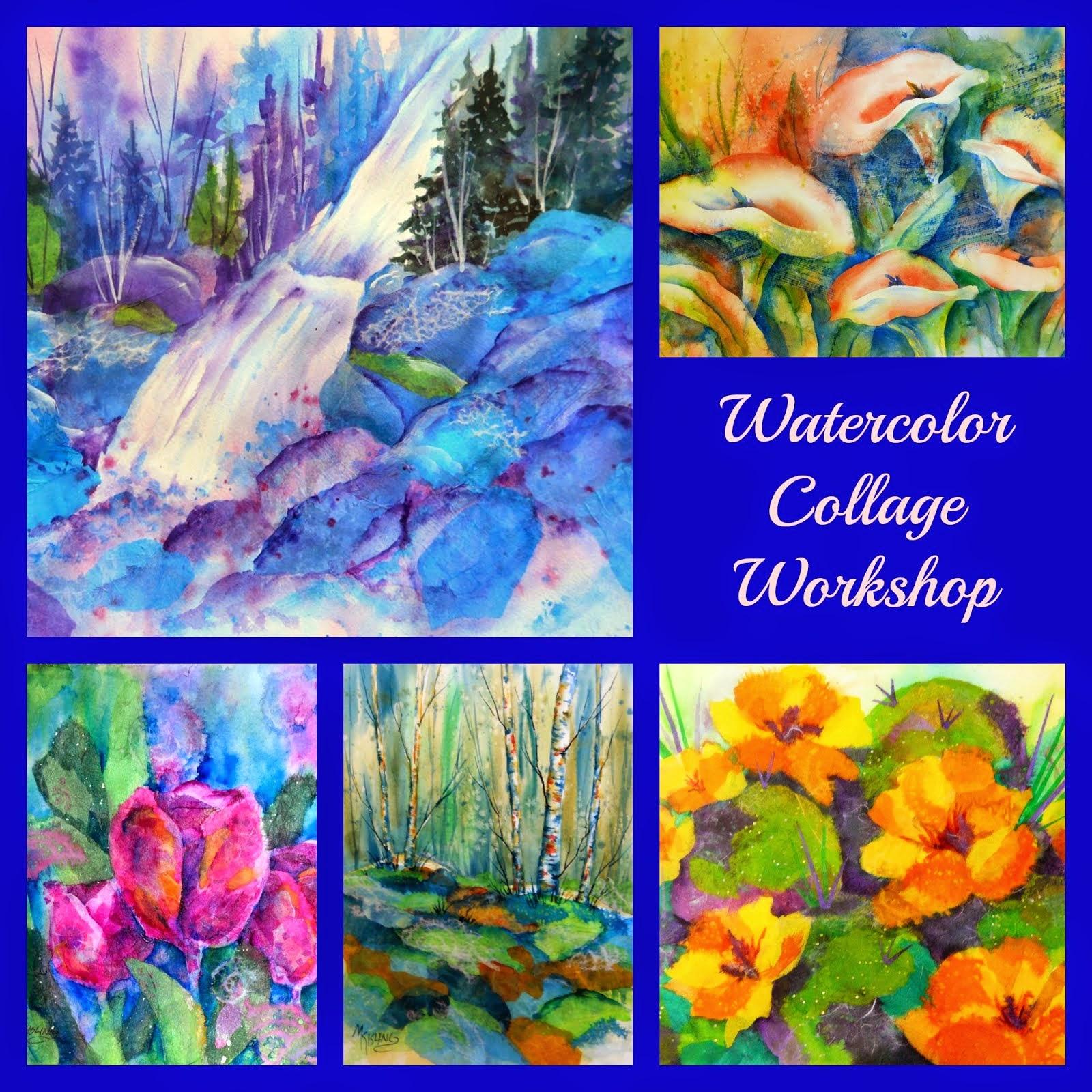 Watercolor Collage Workshop April 11, 2015 - Colorado Springs, CO
