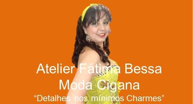 Moda Cigana - Atelier Fatima Bessa