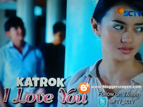 FTV Katrok I Love You Pemain Ririn Ekawati Egi John