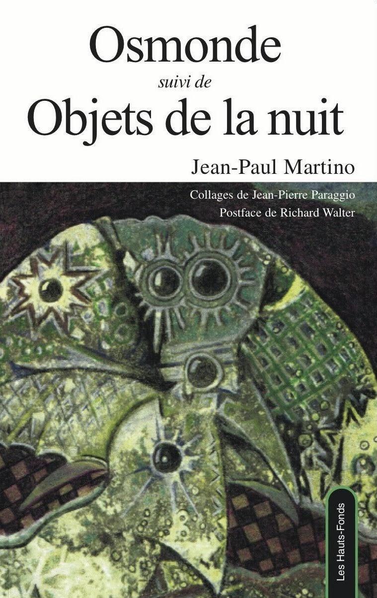 SOAPBOX 7 FEUILLET de l'UMBO, Février  2014, Jean-Paul MARTINO, Osmonde, suivi de Objets de la nuit