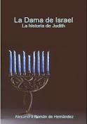 LA DAMA DE ISRAEL (La historia de Judith)