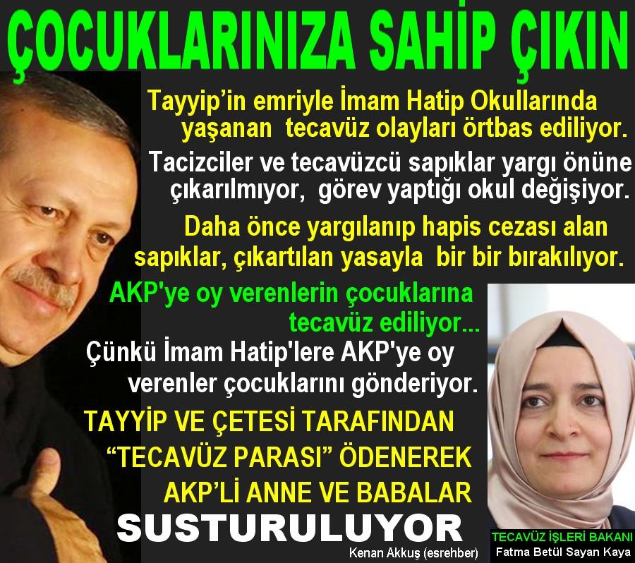 AKP'YE OY VERENLERİN ÇOCUKLARINA TECAVÜZ EDİLİYOR