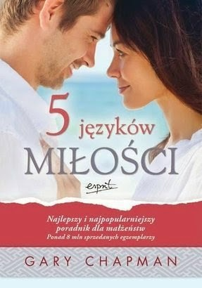 """""""5 języków miłości"""" - Gary Chapman"""
