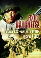 FIXED BAYONETS! - BAIONETAS CALADAS - 1951