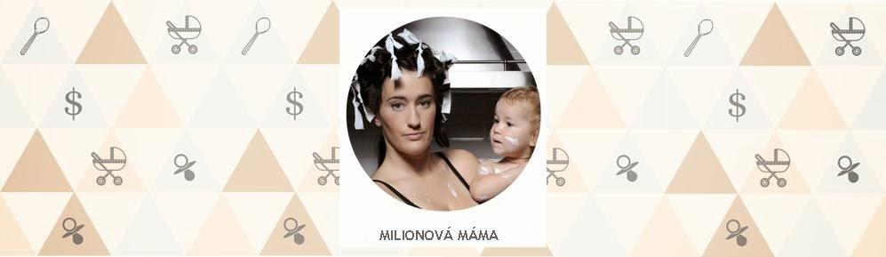 Milionová máma