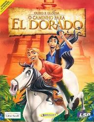 O Caminho Para El Dorado – Dublado