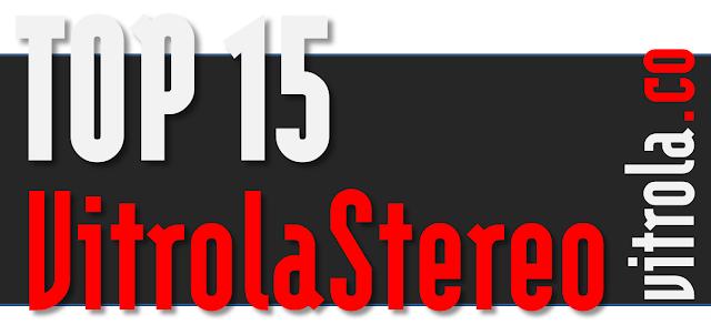 Top 15 by Vitrola Stereo, Sep. 12 2015
