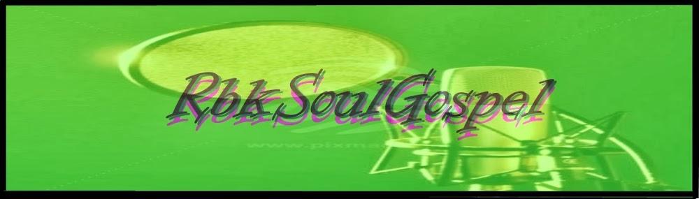 Rbk Soul Gospel