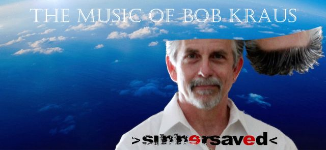 The Music of Bob Kraus