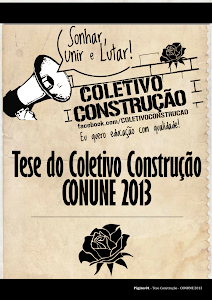 Nossa Tese ao CONUNE 2013!