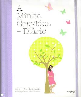"""livro """"A minha gravidez: diário"""" Alison Mackonochie"""