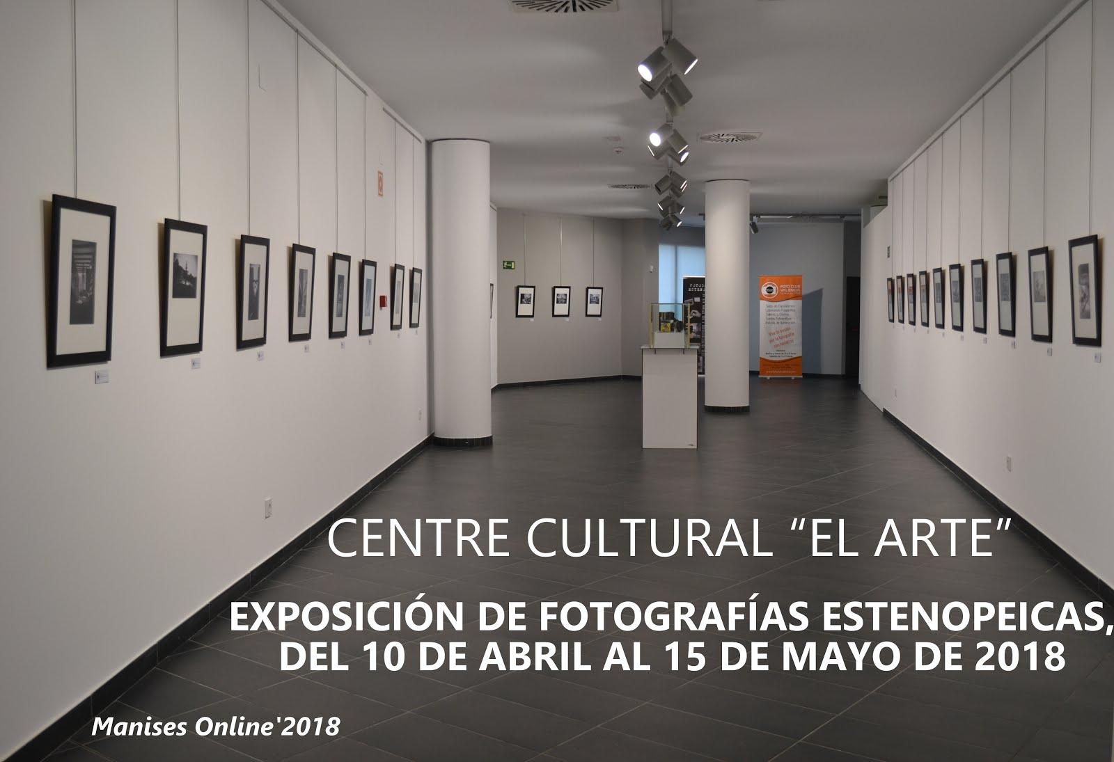 """10.04.18 CENTRO CULTURAL """"EL ARTE"""": EXPOSICIÓN DE FOTOGRAFÍA ESTENOPEICA"""