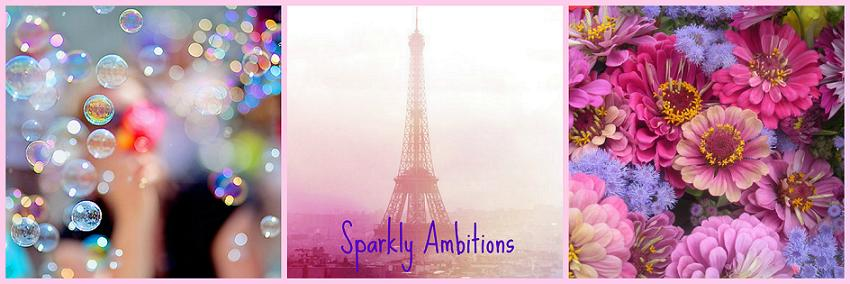 Sparkly Ambitions