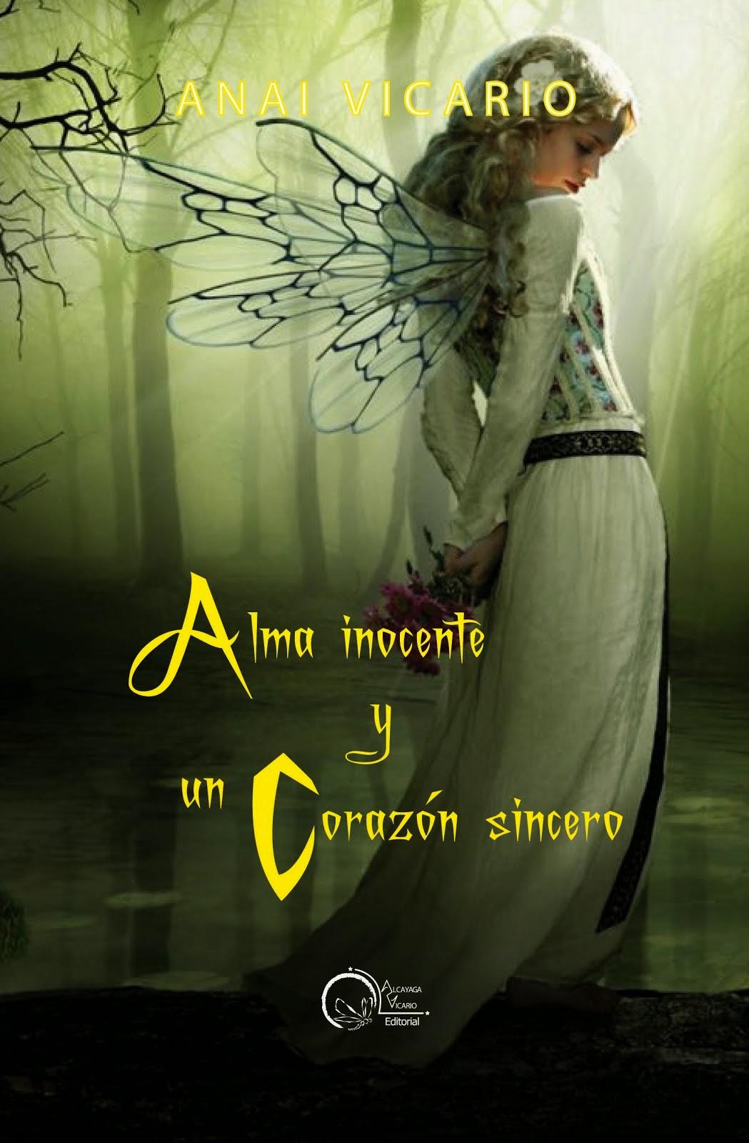 Alma inocente y un corazón sincero