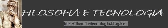 FILOSOFIA E TECNOLOGIA