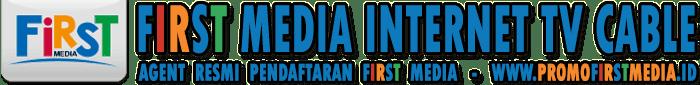 PROMO FIRST MEDIA - HARGA PAKET FIRST MEDIA AGUSTUS 2017
