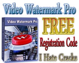 Video Watermark Pro 4.5 Free Download With Legal Registration Code
