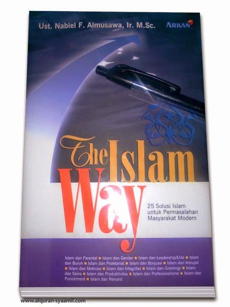 Buku The Islam Way - 25 Solusi Islam untuk Permasalahan Masyarakat Modern