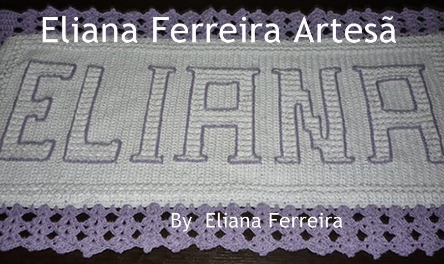 Eliana Ferreira Artesa by eliana ferreira