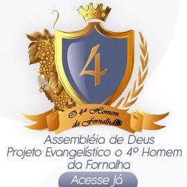 :: Assembléia de Deus Projeto Evangelístico o 4° Homem  da Fornalha