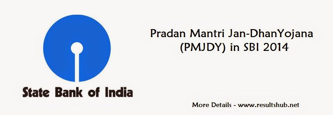 Pradan Mantri Jan-DhanYojana (PMJDY) in SBI 2014