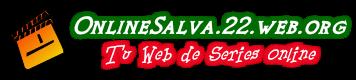 OnlineSalva.22web.org – Ver Series Online