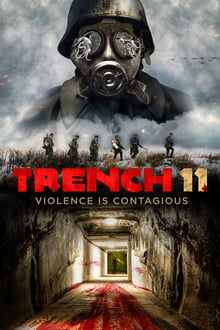 Watch Trench 11 Online Free in HD