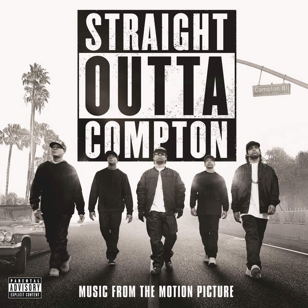 Straight Outta Compton [Music from the Motion Picture] (2016)