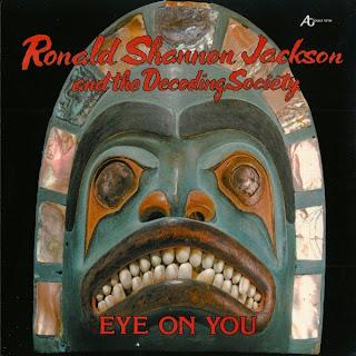 Ronald Shannon Jackson, Eye on You