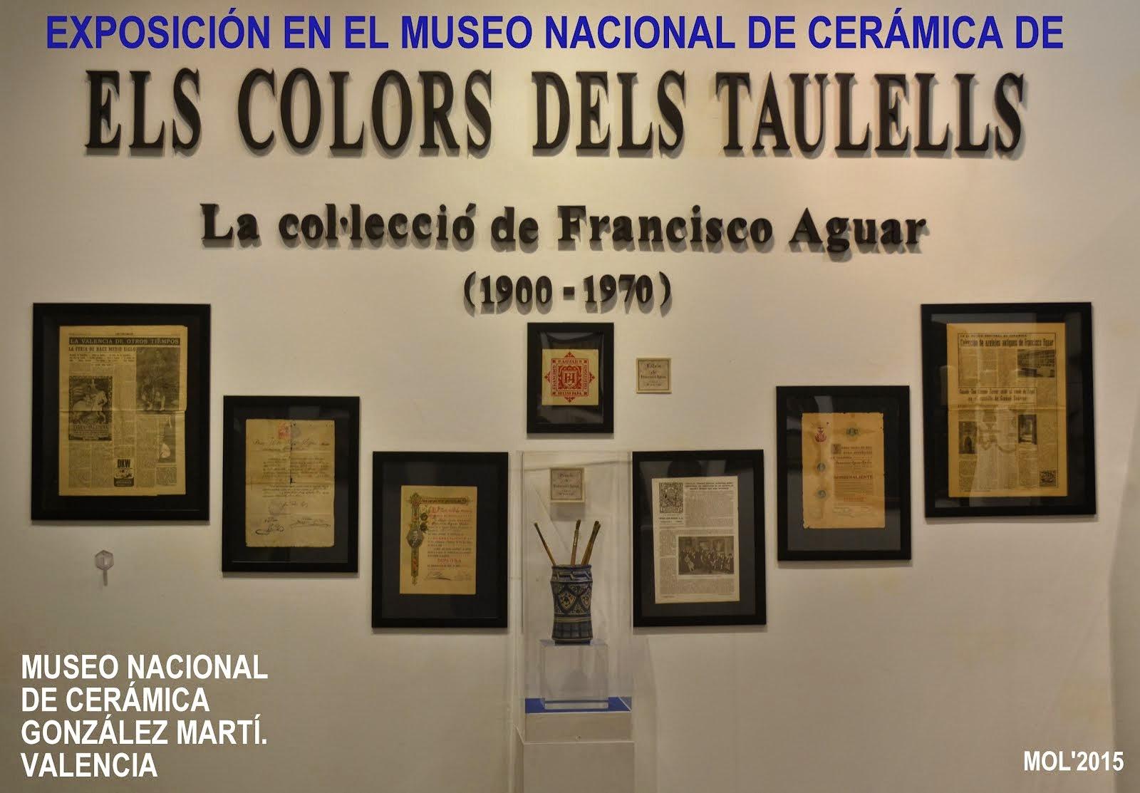 EXPOSICIÓN EN EL MUSEO DE CERÁMICA GONZÁLEZ MARTÍ DE VALENCIA, DE FRANCISCO AGUAR TARÍN.