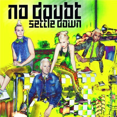 NO DOUBT - SETTLE DOWN MUSIC VIDEO