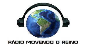 RÁDIO MOVENDO O REINO