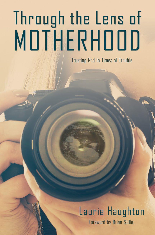 Through the Lens of Motherhood