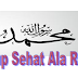 Tips Hidup Sehat Ala Rosul Nabi Muhammad Saw