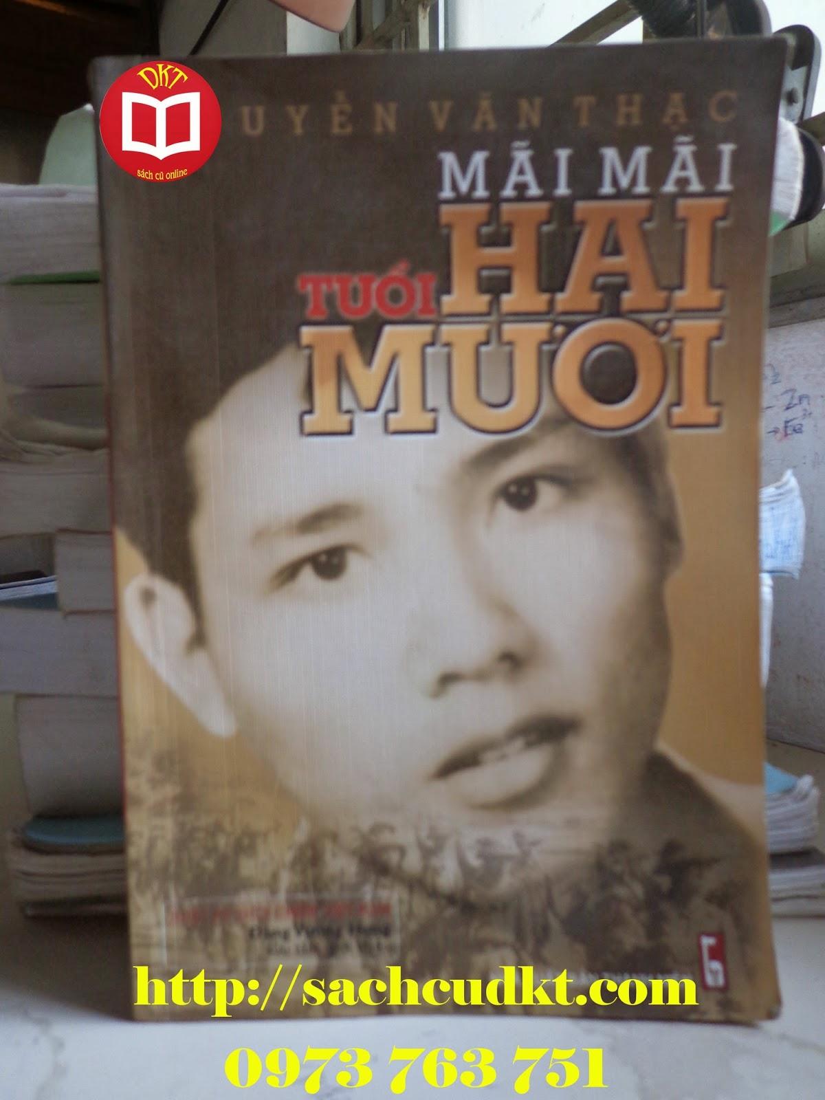 Nhật ký Mãi mãi tuổi 20 - Nguyễn Văn Thạc | Sách cũ DKT