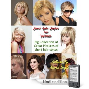 Short Hair Styles for Women : Big Collection of Great Pictures of short hair styles