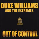 Duke Williams & The Extremes - Out Of Control