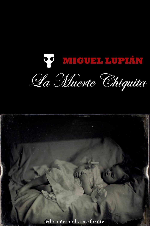 LA MUERTE CHIQUITA