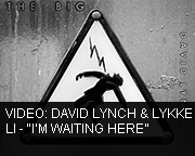David Lynch + Lykke Li - Im Waiting Here