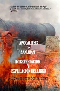 Apocalipsis de San Juan. Interpretacion y explicacion del libro en Alejandro's Libros