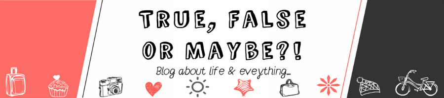 ♥True , False, or Maybe?!♥