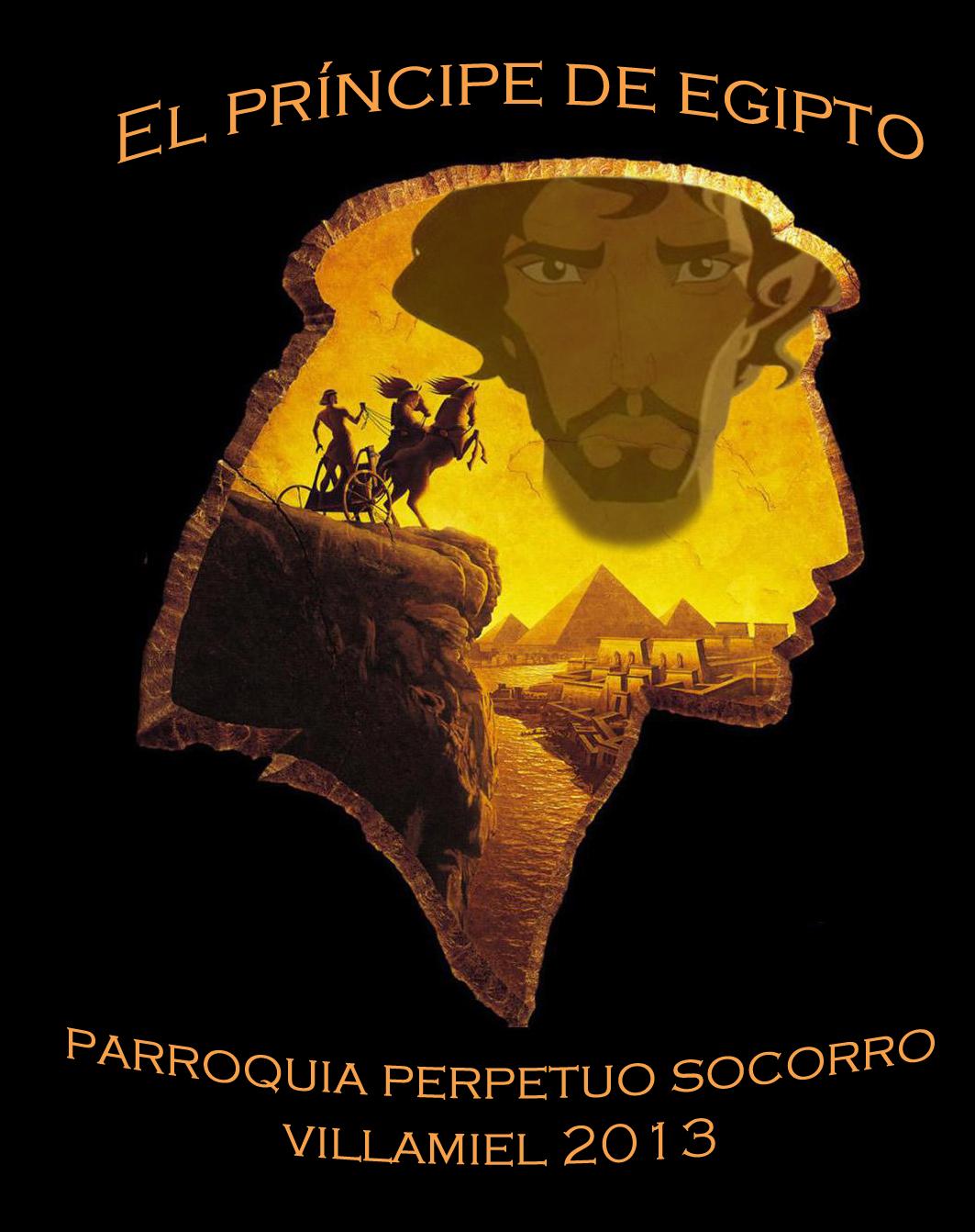 """Campamento 2013 """"EL PRÍNCIPE DE EGIPTO"""""""
