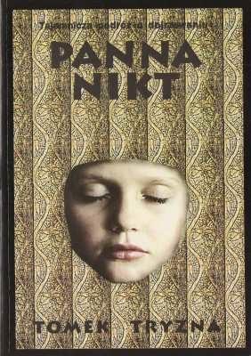 """Panna Nikt"" - Tomek Tryzna"