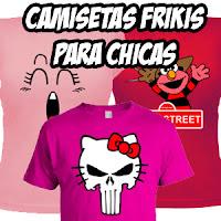 Camisetas frikis para chicas